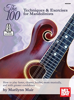 The 100-Techniques & Exercises For Mandolinists (Book + Online Audio)