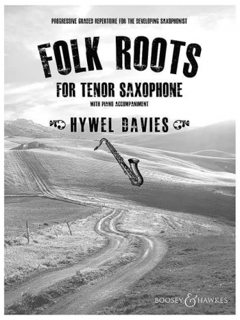 Folk Roots For Tenor Saxophone & Piano: Book & Cd (B&H)