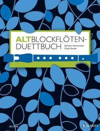 A Duet Book For Treble Recorder: 120 Duet Pieces From Eight Centuries (Schott)