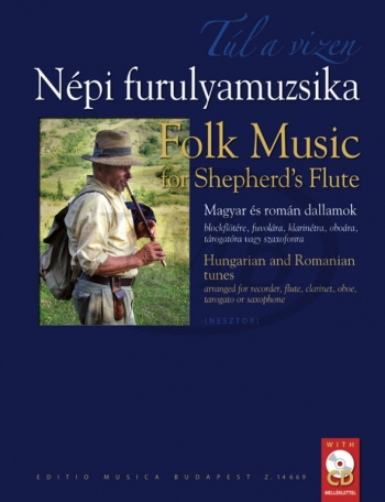 Folk Music For Shepherd's For Recorder Flute Clarinet Oboe Tarogato Or Sax. Book & CD
