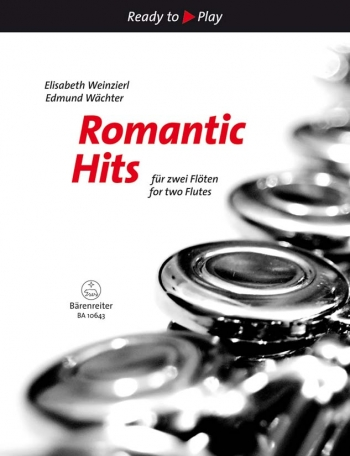 Ready To Play: Romantic Hits For 2 Flutes: Duet (Weinzierl/Wachter)