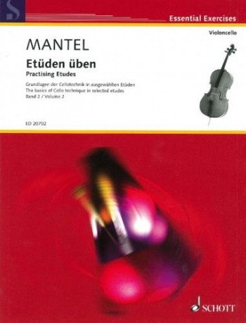 Practising Etudes Book 2: The Basics Of Cello Technique In Selected Etudes (Schott)