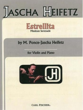 Estrellita For Violin And Piano (Carl Fischer)