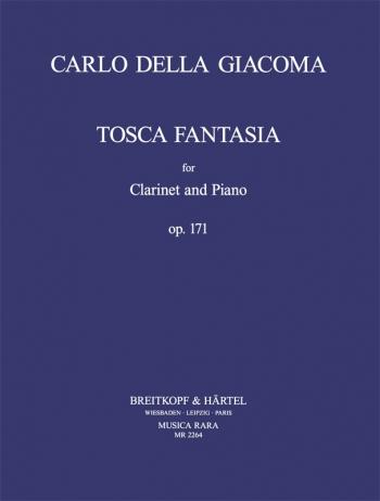 Tosca Fantasia Für Klarinette Und Klavier Op.171: Clarinet & Piano ( Breitkopf )