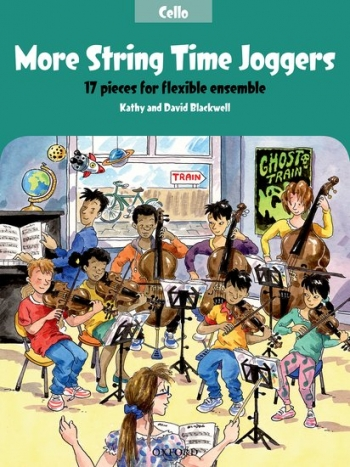 More String Time Joggers: Cello Part: 17 Pieces Flexible Ensemble
