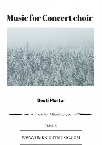 Beati Mortui: Vocal: SATB