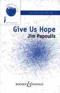 Give Us Hope: Mixed Choir (SATB) And Piano - English (B&H