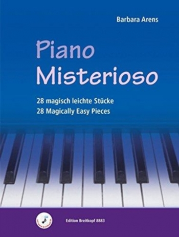 Piano Misterioso: 28 Magically Easy Pieces (Arens)