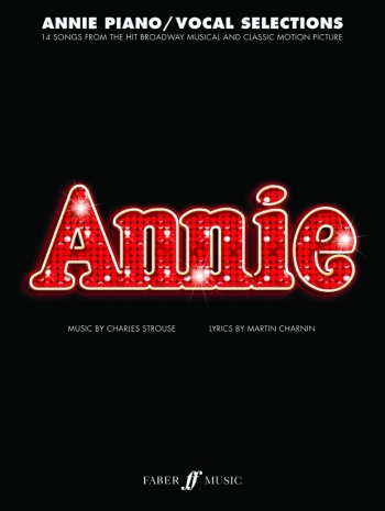 Annie: Piano/Vocal Selections: Piano Vocal Guitar