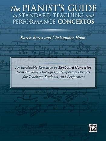 The Pianists Guide To Standard Teaching And Performance Concertos