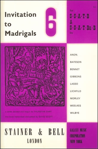 Invitation To Madrigals Book 6: Vocal: Satb  (David Scott)