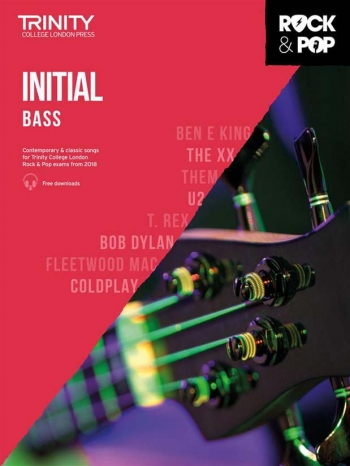 Trinity Rock & Pop 2018 Bass Guitar Grade Initial Book & Download