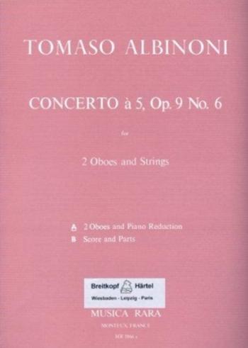 Oboe Concerto Op.9/6  2 Oboes & Strings (Breitkopf)