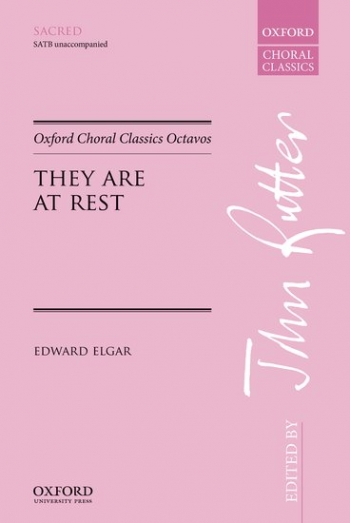 They Are At Rest: Choral: SATB Arr Ruter (OUP)