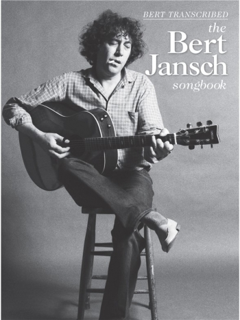 Bert Transcribed - The Bert Jansch Songbook Guitar & Tab