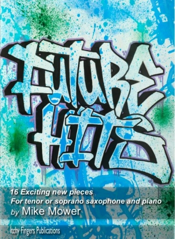 Future Hits For Tenor Or Soprano Saxophone & Piano