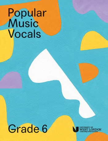 London College Of Music: Popular Music Vocals - Grade 6