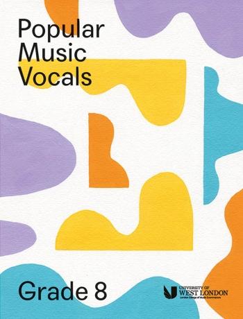 London College Of Music: Popular Music Vocals - Grade 8