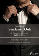 Gentlemen Only: 22 Unique Arrangements For Men's Choir TTBB