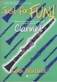 Just For Fun Clarinet: Book & CD (Bartlett)