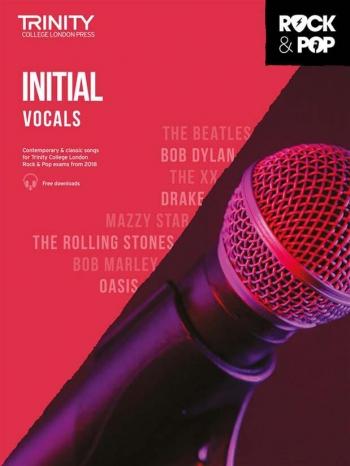 Trinity Rock & Pop 2018  Vocals Grade Initial Book & Download