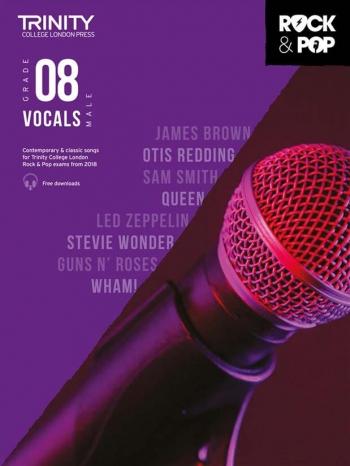 Trinity Rock & Pop 2018  Vocals Grade 8  (Male Voice) Book & Download