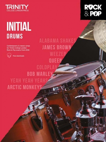 Trinity Rock & Pop 2018 Drums Grade Initial Book & Download
