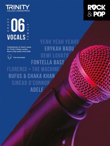 Trinity Rock & Pop 2018  Vocals Grade 6 (Female Voice) Book & Download