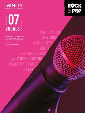 Trinity Rock & Pop 2018  Vocals Grade 7 (Female Voice) Book & Download