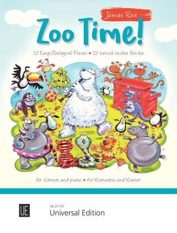 Zoo Time! For Clarinet And Piano  ( James Rae)