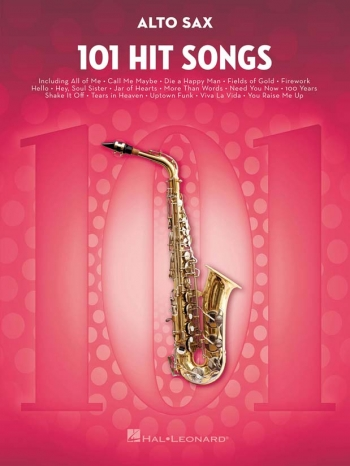 101 Hit Songs For Alto Saxophone