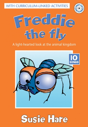 Freddie The Fly Book And Backing Tracks (Susie Hare)