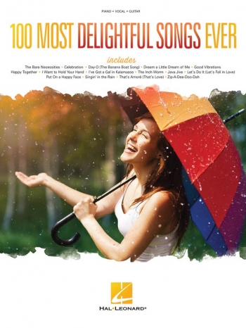 100 Most Delightful Songs Ever: Piano Vocal & Guitar