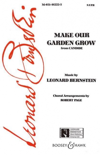 Make Our Garden Grow: From Candide: SATB And Piano