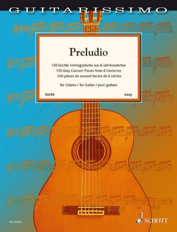 Guitarissimo - Preludio 130 Easy Concert Pieces From 6 Centuries For Guitar (easy)