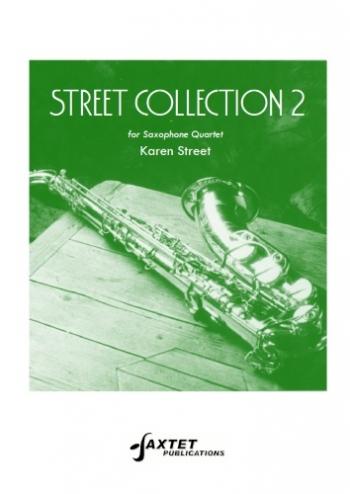 Street Collection 2: Sax Quartet: Score & Parts