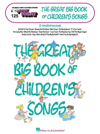 E-Z Play Today 125: The Great Big Book Of Children's Songs