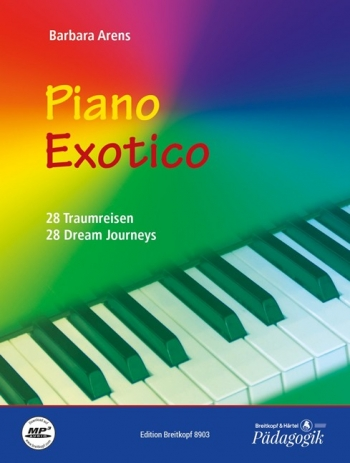 Piano Exotico: 28 Dream Journeys (Arens)