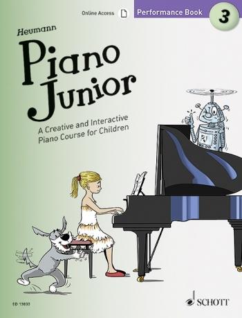 Piano Junior Performance Book 3: Creative And Interactive Piano Course
