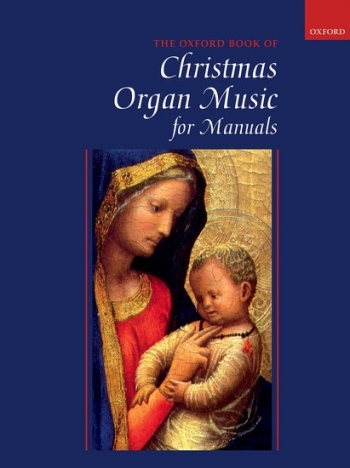 Oxford Book Of Christmas Organ Music - Manuals
