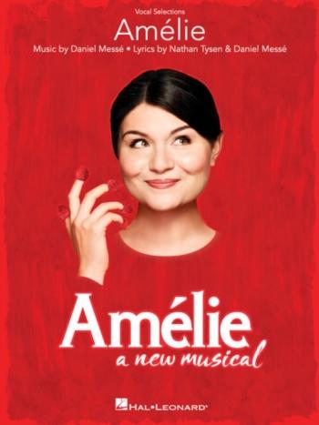 Amélie: A New Musical Vocal Selections