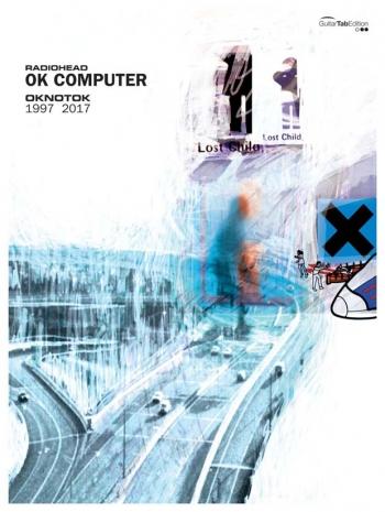 Radiohead's OK Computer OKNOTOK 1997 2017: Guitar Tab