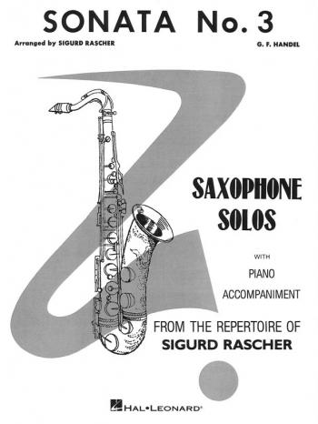 Sonata No 3: Alto Saxophone & Piano (Arr Siguard Rascher)