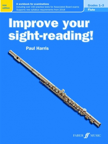 Improve Your Sight-Reading Grade 1-3: Flute (New 2017) (Paul Harris)