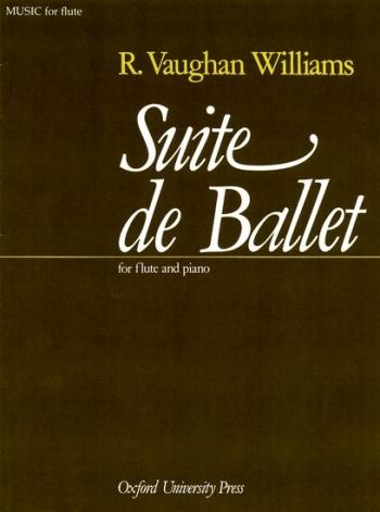 Suite De Ballet: Flute & Piano (OUP)