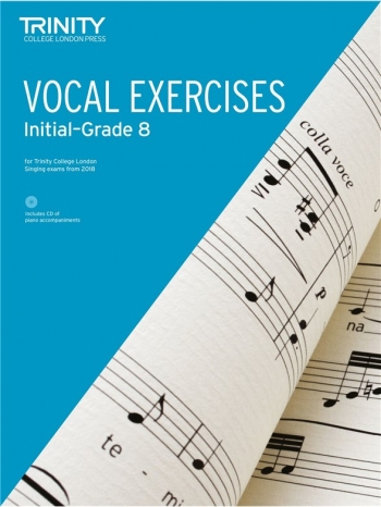 Trinity College London Vocal Exercises Initial To Grade 8  From 2018 Book & CD