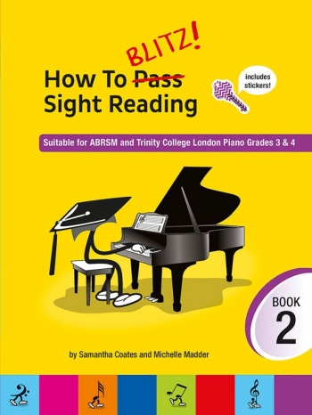 How To Blitz! Sight-Reading: Book 2: Suitable For ABRSM & Trinity Grade 3&4