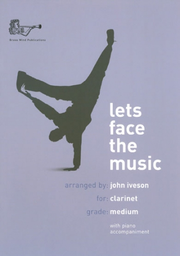 Lets Face The Music: Clarinet & Piano (Iveson)