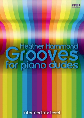 Grooves For Piano Dudes: Piano (hammond)