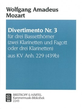 Divertimento No.3 K229: Clarinet Or Bassethorn Trio